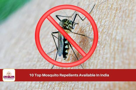 Top 10 Mosquito Repellents for Babies (Available Online in India)