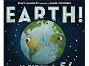 """Release: """"Earth! First 4.54 Billion Years,"""" Stacy McAnulty Plus Interview with Author!"""