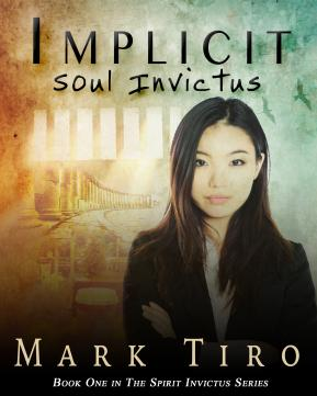 A Novel Look at Love and Forgiveness – IMPLICIT: Soul Invictus #BookReview and #AuthorInterview