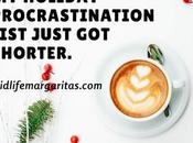 Have Holiday Procrastination List?