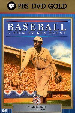 Ken Burns's Baseball: The Fifth Inning