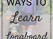 Step Guide Learn Longboarding