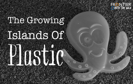 The Growing Islands of Plastic