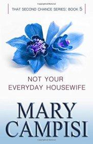 Not Your Everyday Housewife by Mary Campisi | Blushing Geek