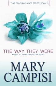 The Way They Were by Mary Campisi | Blushing Geek