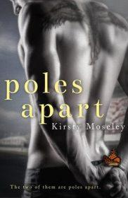 Poles Apart by Kirsty Moseley
