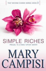 Simple Riches by Mary Campisi | Blushing Geek