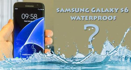 Solved: Is The Samsung Galaxy S6 Waterproof?