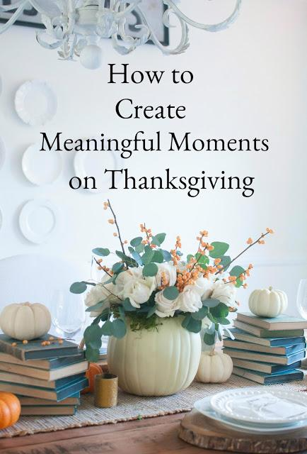 How to Create Meaningful Moments for Everyone on Thanksgiving