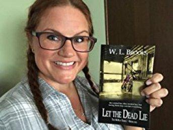 Let the Dead Lie by W.L. Brooks