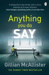 Anything You Do Say – Gillian McAllister