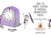 Write Faster: Unusual Productivity Hacks