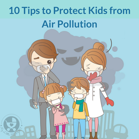 Tips to protect kids from air pollution