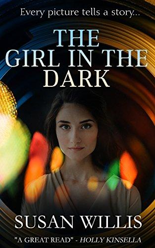 The Girl in the Dark: Gripping romantic suspense in which every picture tells a story... by [Willis, Susan E.]