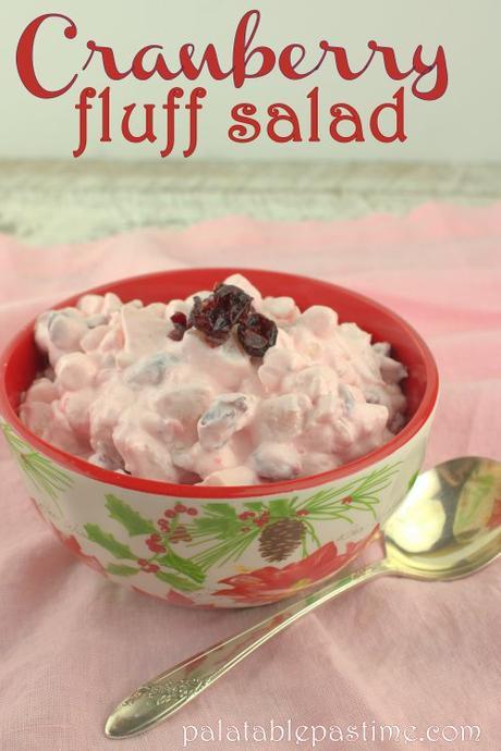 Cranberry Fluff Salad for #SundaySupper