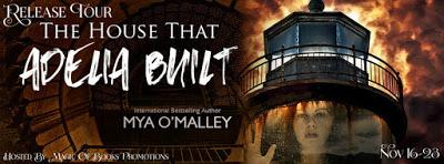 New Release: The House That Adelia Built by Mya O'Malley