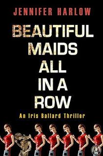 Beautiful Maids all in Row by Jennifer Harlow- Feature and Review