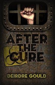 Book cover of After The Cure by Deirdre Gould   Blushing Geek