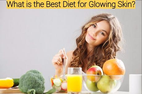 Eating for Beauty – What is the Best Diet for Glowing Skin? - Paperblog