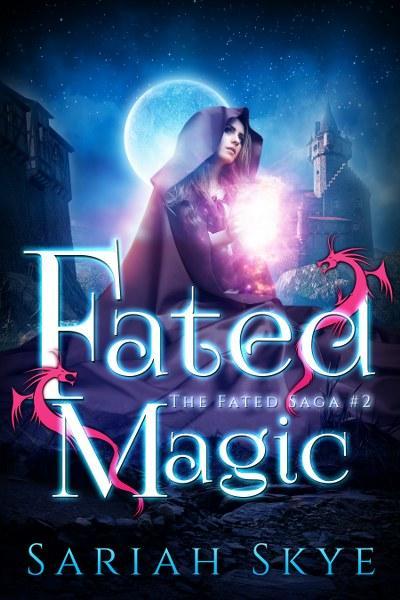 The Fated Saga by Sariah Skye