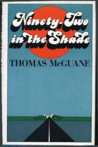 Raw Deals Revisited: The early novels of Thomas McGuane