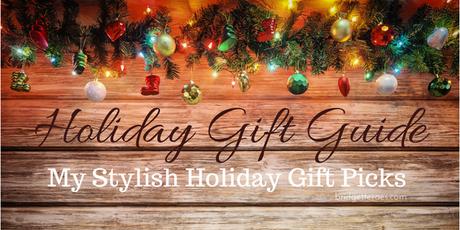 Holiday Gift Guide: My Stylish Holiday Gift Picks
