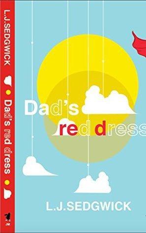 Dad's Red Dress by L.J. Sedgwick