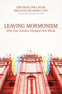 Book Review: Leaving Mormonism – Why Four Scholars Changed their Minds