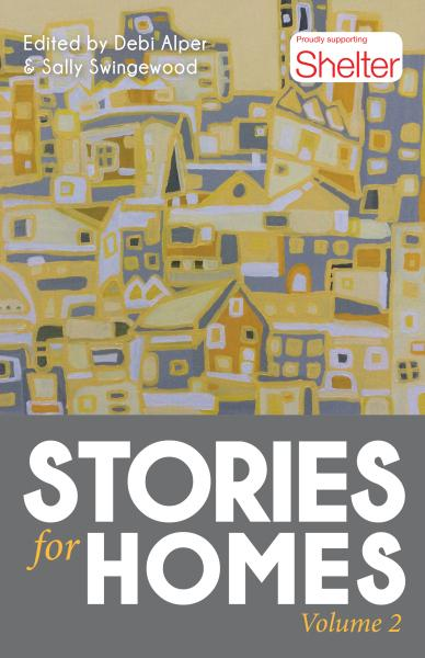 Launch of Stories for Homes 2 – an anthology in aid of Shelter