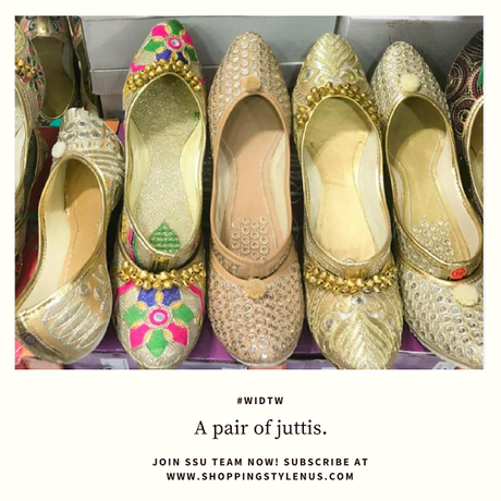 Shopping, Style and Us - I explored a few shops for Juttis in Central market, Lajpat Nagar - IV. I would tell you what others won't!