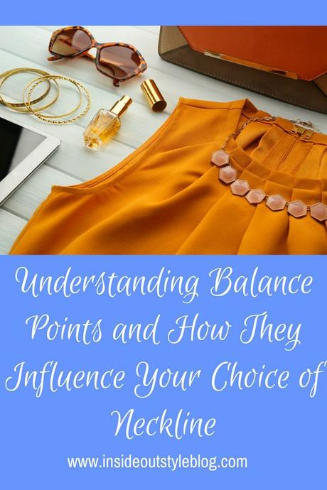 Understanding Balance Points and How They Influence Your Choice of Neckline