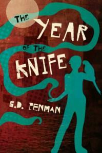 Danika reviews The Year of the Knife by G.D. Penman