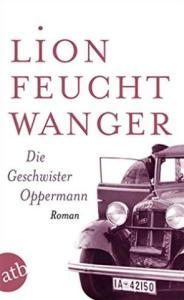 Lion Feuchtwanger: The Oppermanns – Die Geschwister Oppermann (1933) Literature and War Readalong November 2017
