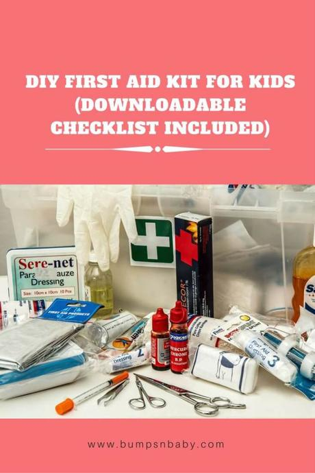 30 First Aid Kit Essentials for Babies and Kids (FREE Printable Checklist)
