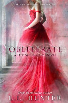 Obliterate (Hidden Magic Series, Book 3) by L.L. Hunter