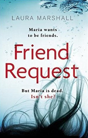 Friend Request by Laura Marshall (2017)