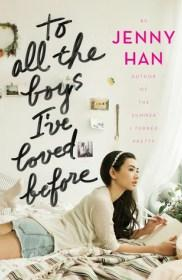 To All The Boys I've Loved Before by Jenny Han | Blushing Geek