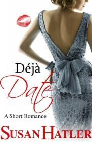 Déjà Date by Susan Hatler | Blushing Geek