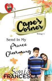 Send in My Prince Charming by Sonia Francesca | Blushing Geek