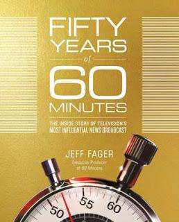 Fifty Years of 60 Minutes by Jeff Fager- Feature and Review