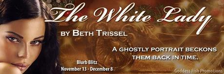 The White Lady by Beth Trissel