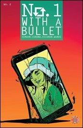 Preview: No. 1 With A Bullet #2 by Semahn & Corona (Image)