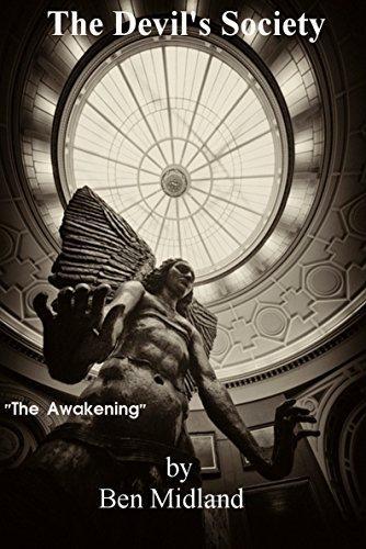 Ben Midland-The Devil's Society – The  Awakening