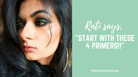 According toOne of the top beauty bloggers of India, Rati Tehri Singh, these are the best eyeshadow primers.