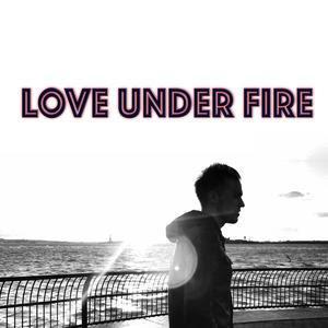 Dan Miraldi - Love Under Fire EP