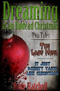 Image: Free Kindle Book: Dreaming of an Undead Christmas, by Dane Hatchell (Author). Publisher: Mind Hemorrharge Press (December 7, 2011)