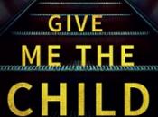 Give Child Melanie McGrath