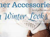 Cold Weather Accessories Create Stylish Winter Looks