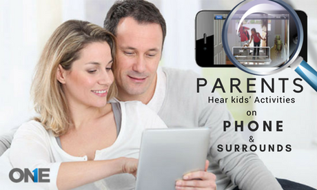 Parents Please Hear kids' Activities on Phone & in surrounds