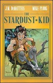 Preview: The Stardust Kid HC by DeMatteis & Ploog (Archaia)